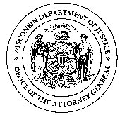 Wisconsin Department of Justice Office of the Attorney General